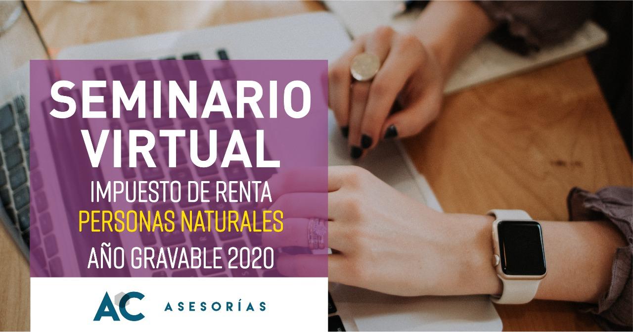 Seminario Renta Personas Naturales Año Gravable 2020